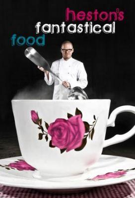Affiche Heston's Fantastical Food