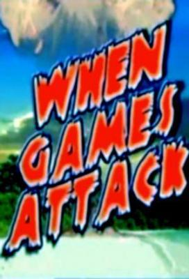 Affiche When Games Attack