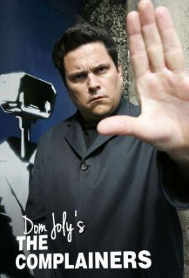 Affiche Dom Joly's Complainers