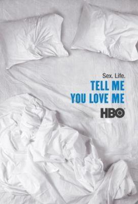 Affiche Tell me you love me