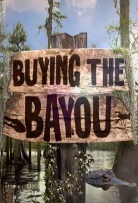 Affiche Buying the Bayou