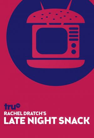 Affiche Rachel Dratch's Late Night Snack