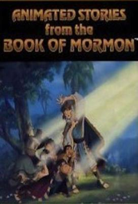 Affiche The Animated Book of Mormon