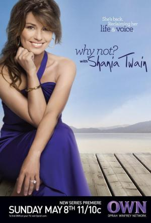 Affiche Why Not? With Shania Twain