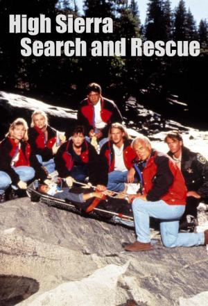 Affiche High Sierra Search and Rescue