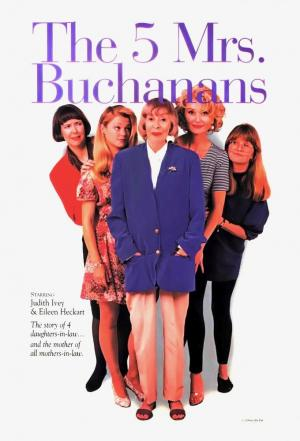 Affiche The Five Mrs. Buchanans