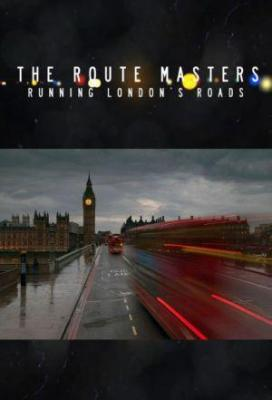 Affiche The Route Masters: Running London's Roads