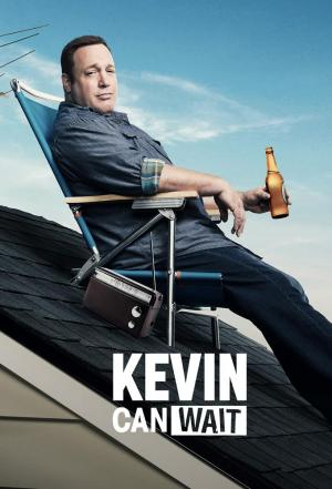Affiche Kevin Can Wait