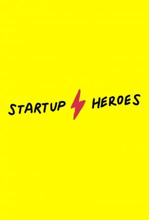 Affiche Startup Heroes