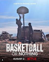 Affiche Basketball or Nothing