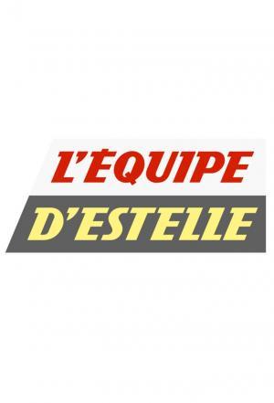 affiche L'Équipe d'Estelle