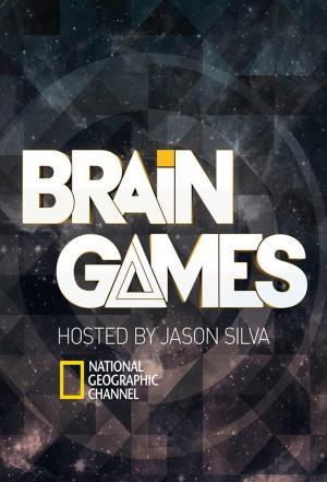affiche Brain Games : Testez votre cerveau