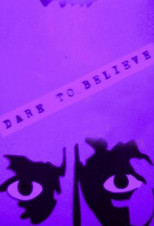affiche Dare to Believe