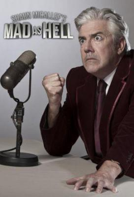 affiche Shaun Micallef's Mad as Hell