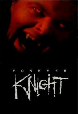 affiche Forever Knight