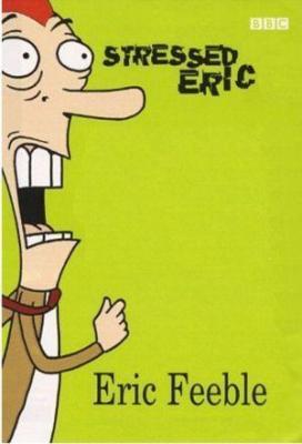 affiche Stressed Eric