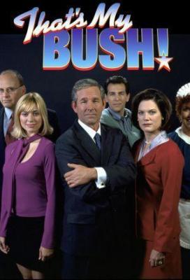 affiche That's My Bush!