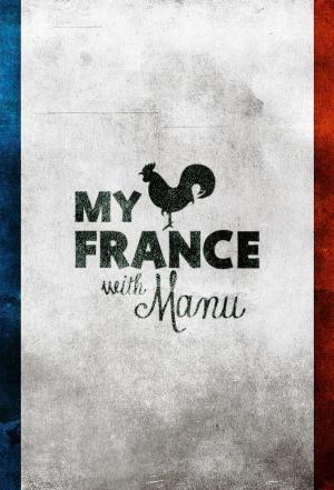 affiche My France with Manu