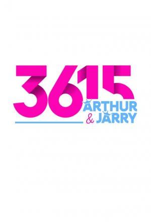 affiche 3615 Arthur & Jarry