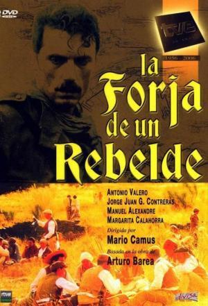 affiche La Forja de un Rebelde