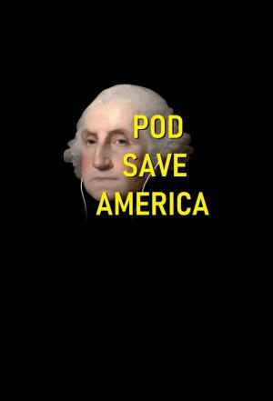 affiche Pod Save America
