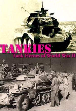 affiche Tankies: Tank Heroes of World War II