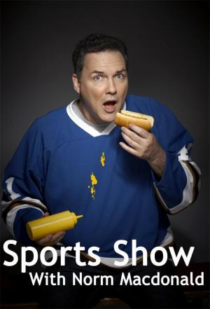 affiche Sports Show with Norm Macdonald