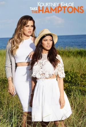 affiche Kourtney and Khloé Take the Hamptons
