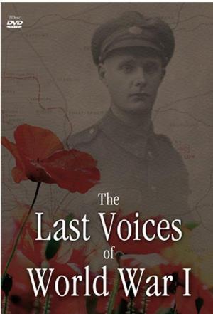 affiche Last Voices Of World War I