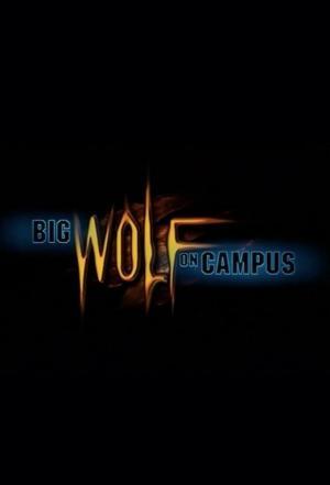 affiche Big Wolf on Campus