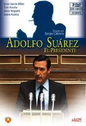 affiche Adolfo Suarez