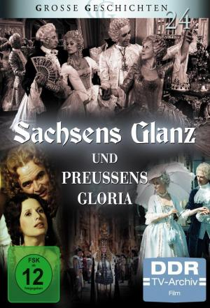 affiche Saxony's Gloss and Prussia's Glory