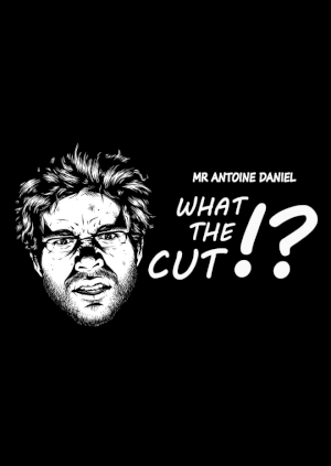 affiche What The Cut !?