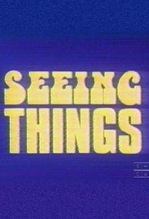 affiche Seeing Things
