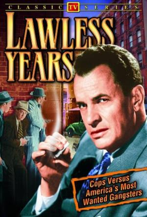 affiche The Lawless Years