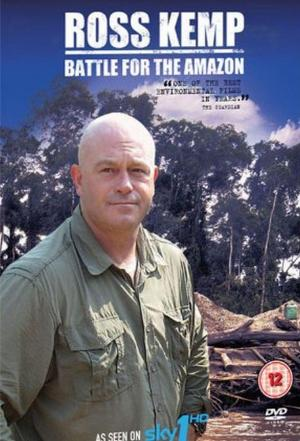 affiche Ross Kemp Battle for the Amazon