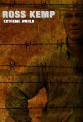 affiche Ross Kemp - Extreme World
