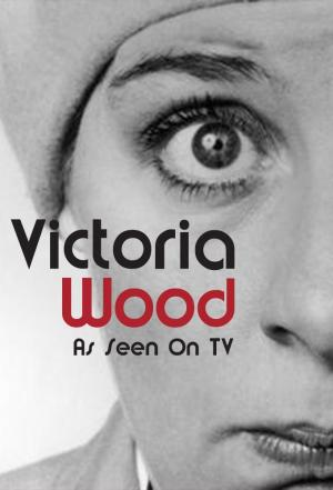 affiche Victoria Wood As Seen On TV