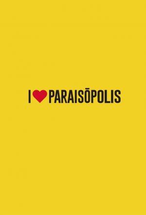 affiche I Love Paraisópolis