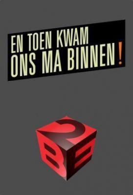 affiche En Toen Kwam Ons Ma Binnen