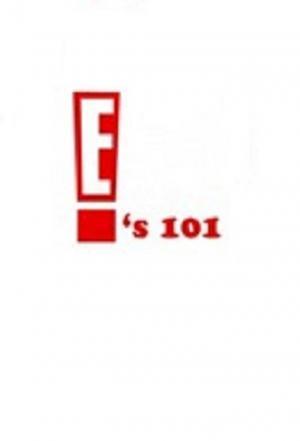 affiche E!'s 101