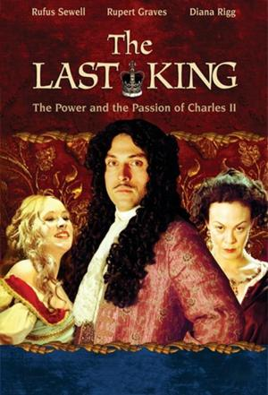 affiche Charles II: The Power and the Passion
