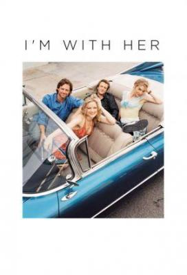 affiche I'm With Her
