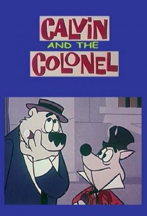 affiche Calvin and the Colonel