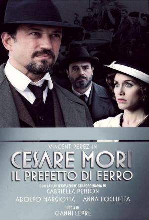 affiche Cesare Mori: The Iron Prefect