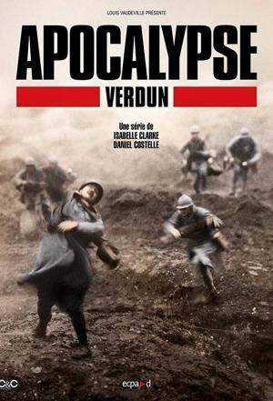 affiche Apocalypse : Verdun