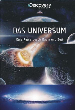 affiche Das Universum - Eine Reise durch Raum und Zeit