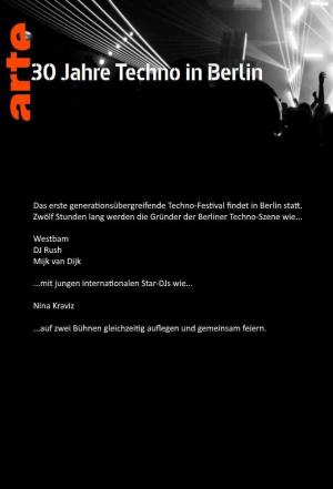 affiche 30 Years of Techno in Berlin