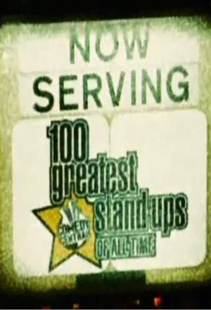 affiche 100 Greatest Stand-Ups of All Time