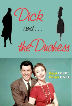 affiche Dick and the Duchess
